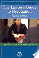 The Lawyer s Guide to Negotiation