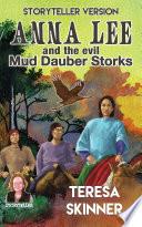 Anna Lee And The Evil Mud Dauber Storks