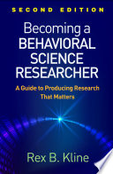 Becoming A Behavioral Science Researcher Second Edition