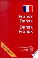 Fransk Dansk Dansk Fransk Ordbog
