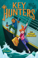 The Titanic Treasure  Key Hunters  5