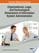 Organizational Legal And Technological Dimensions Of Information System Administration