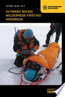 Outward Bound Wilderness First Aid Handbook