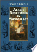Alice In Wonderland (Illustrated) : rabbit hole and found herself in...