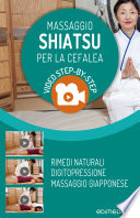 Massaggio Shiatsu per la Cefalea