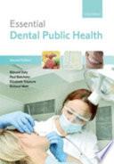 Essential Dental Public Health