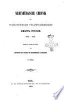 Siebenburgische Chronik des Schassburger Stadtschreibers Georg Kraus 1608-1665 herausgegeben vom Auschusse des Vereines fur Siebenburgische Landeskunde