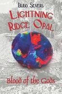 Book Lightning Ridge Opal