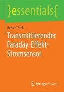 Transmittierender Faraday Effekt Stromsensor