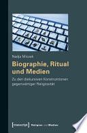 Biographie, Ritual und Medien