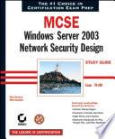 MCSE  Windows Server 2003 Network Security Design Study Guide