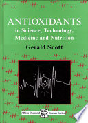 Antioxidants in Science  Technology  Medicine and Nutrition