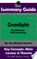 SUMMARY  Greenlights  By Matthew McConaughey   The MW Summary Guide Book PDF