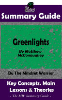 SUMMARY: Greenlights: By Matthew McConaughey | The MW Summary Guide Book