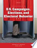 Encyclopedia of U S  campaigns  elections  and electoral behavior