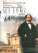 Emilio Castelar y su época