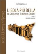 L isola pi   bella  La Sicilia nella   Biblioteca storica   di Diodoro Siculo