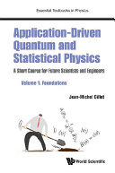 Application-Driven Quantum and Statistical Physics