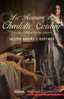 Le Roman de Charlotte Corday (Ned) Book