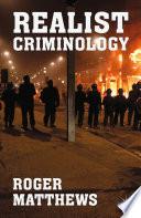 Realist Criminology