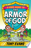 A Kid s Guide to the Armor of God
