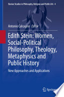 Edith Stein Women Social Political Philosophy Theology Metaphysics And Public History