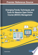 Emerging Trends  Techniques  and Tools for Massive Open Online Course  MOOC  Management