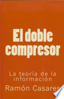 El doble compresor