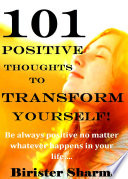 101 POSITIVE THOUGHTS TO CHANGE YOUR LIFE