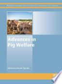 Advances In Pig Welfare
