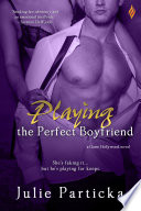 Playing the Perfect Boyfriend