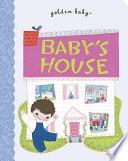 Baby s House
