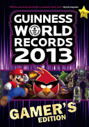 Guinness World Records 2013 Gamer's Edition