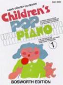 Children s pop piano  1  Poppige Spielst  cke in leichtester Fassung f  r Klavier Keyboard