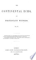The Continental Echo  and Protestant Witnes