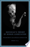 Rousseau s Theory of Human Association