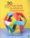 Bundle: Creswell: 30 Essential Skills for the Qualitative Researcher + Janesick: