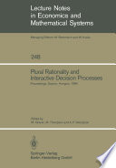 Plural Rationality and Interactive Decision Processes