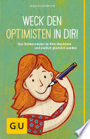 Weck den Optimisten in dir!