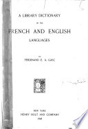 A Library Dictionary of the French and English Languages