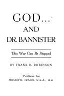 God ... and Dr. Bannister