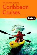 Fodor s The Complete Guide to Caribbean Cruises
