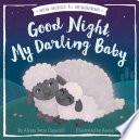 Good Night My Darling Baby