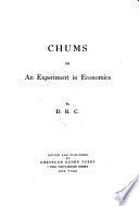 Chums  Or  An Experiment in Economics