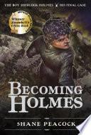 Becoming Holmes