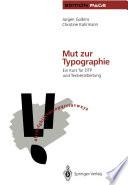 Mut zur Typographie
