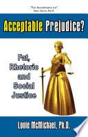 Acceptable Prejudice