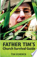 Father Tim s Church Survival Guide