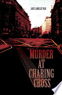 Murder at Charing Cross