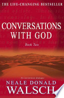 Conversations With God Book 2 book